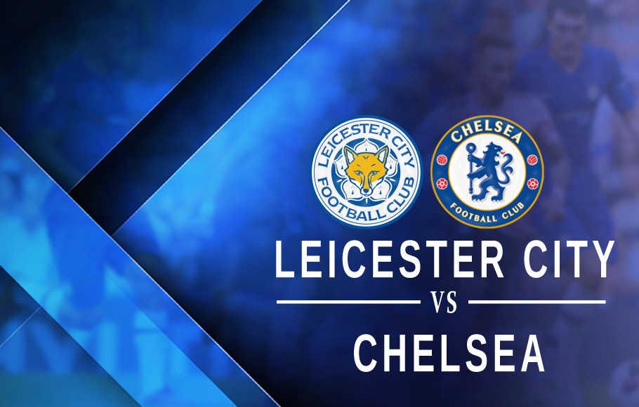 Jadwal Liga Inggris Malam Ini: Leicester City Vs Chelsea